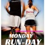 Monday Run Day