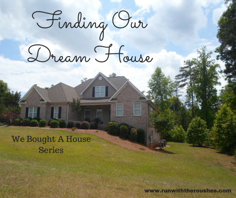 Finding Our Dream House